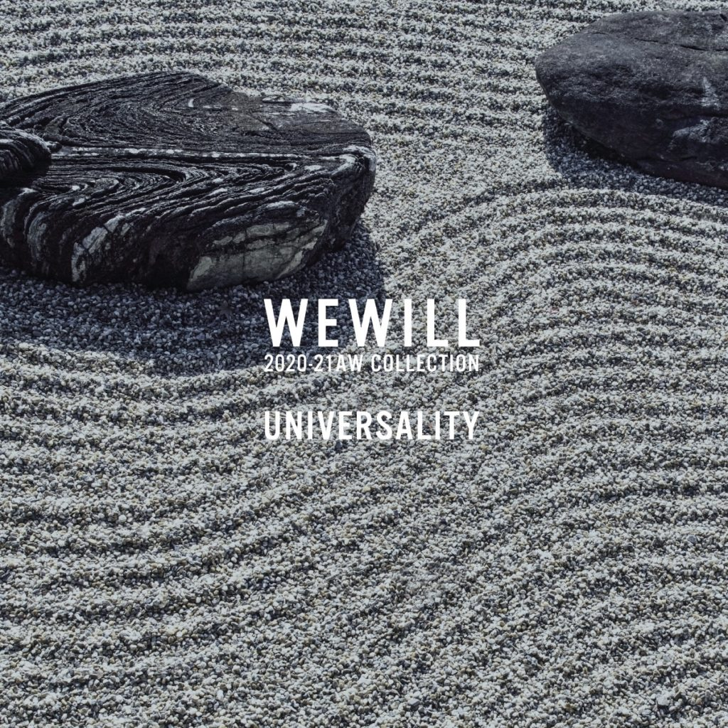 "WEWILL 20AW COLLECTION ""UNIVERSALITY"" START!!!"