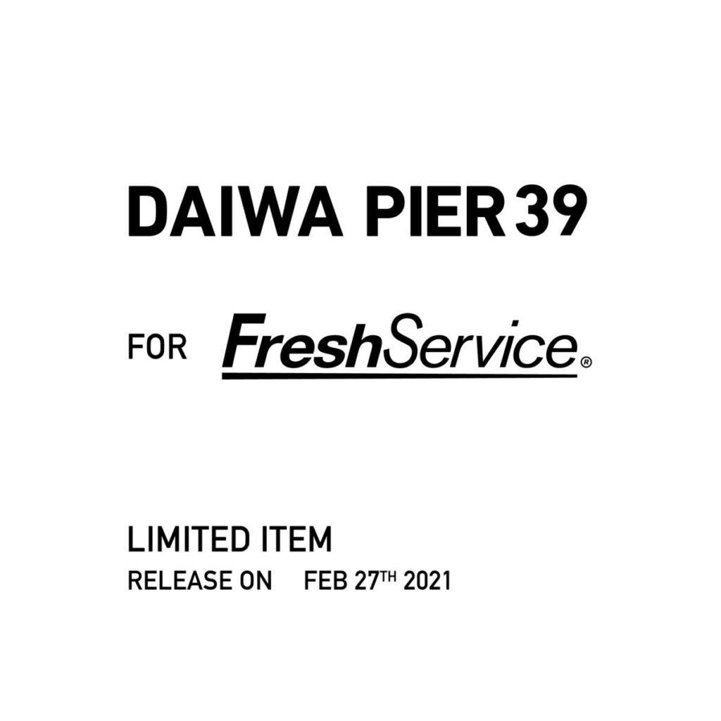 DAIWA PIRE39 For FreshService 2 月 27 日(土)発売!