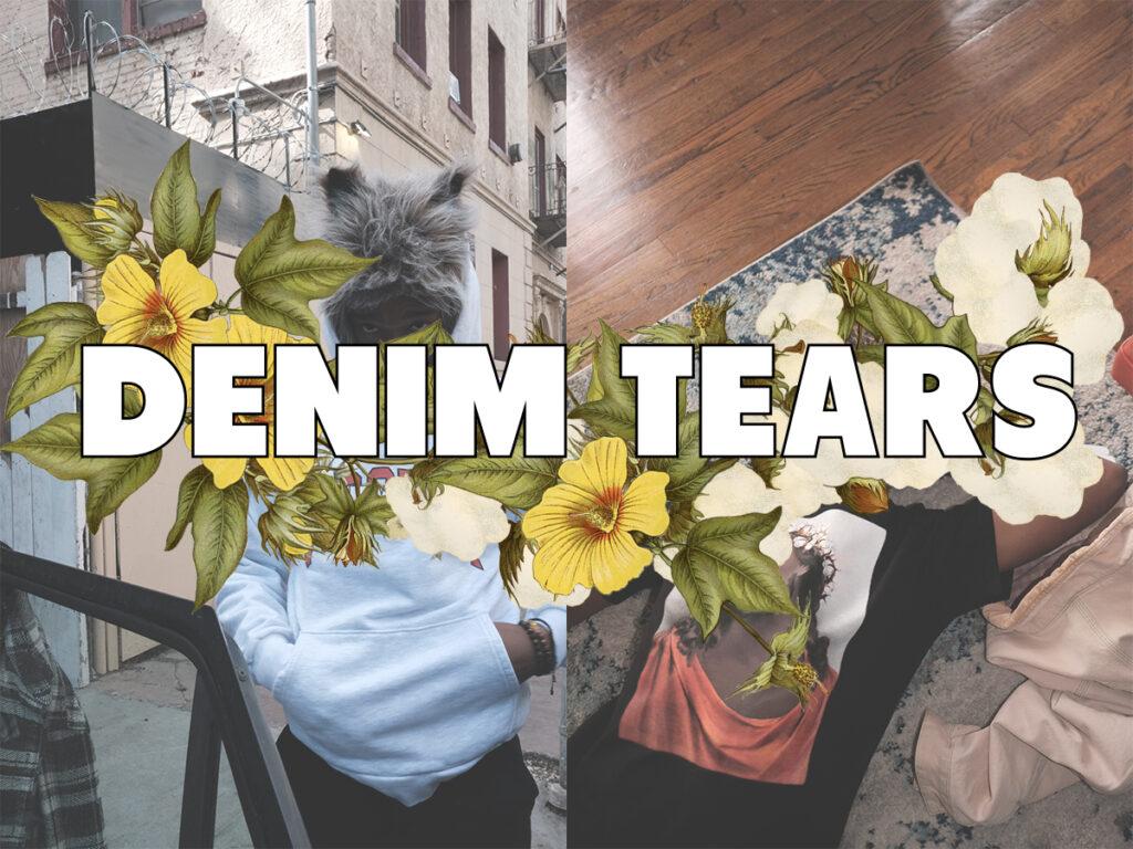 国内初上陸!DENIM TEARS 21AW COLLECTION 8/12(木)発売。