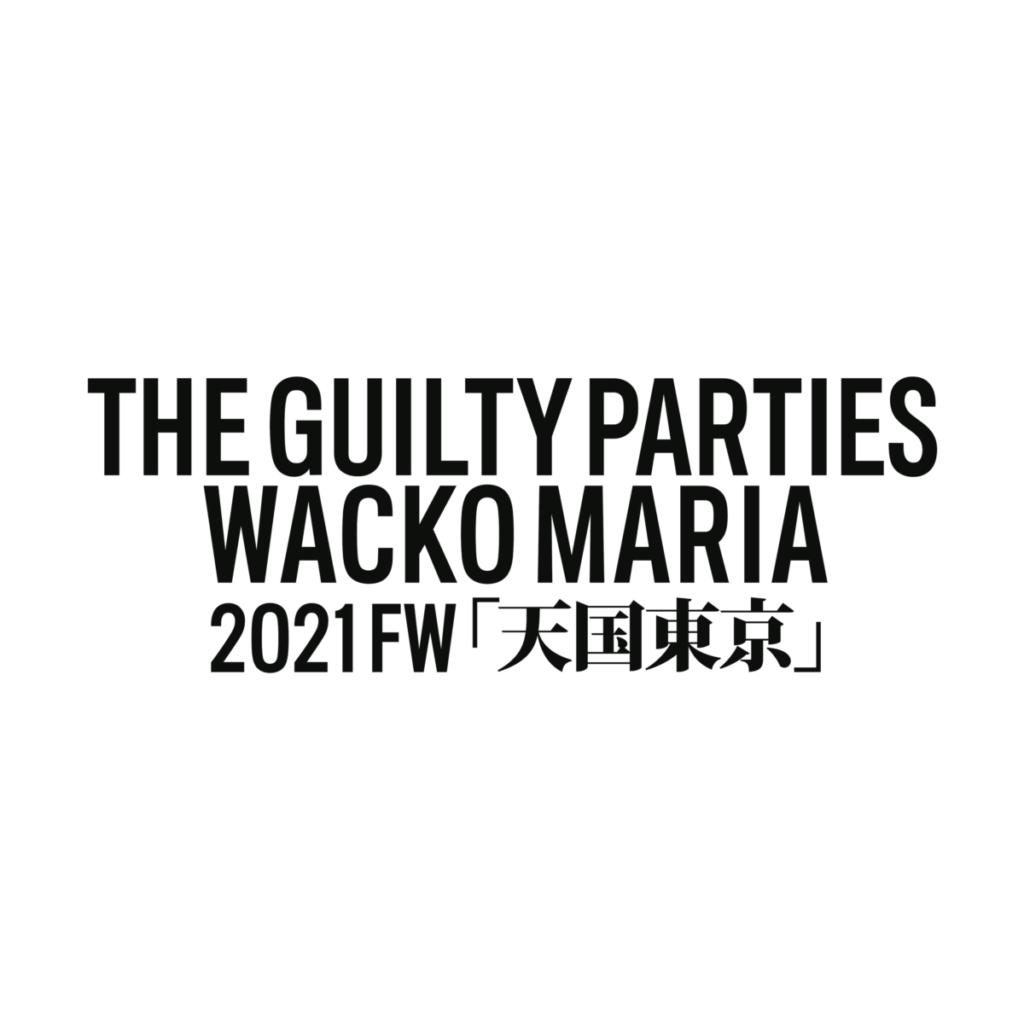 WACKO MARIA 2021 FW START